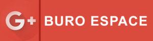 Google + BURO ESPACE